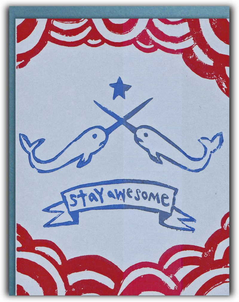 Narwhal power greeting card - Stay Awesome